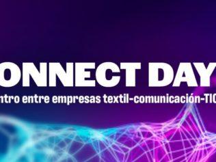 CONNECT DAY: encontro entre empresas sector textil-TIC-comunicación