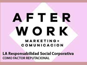 Afterwork: A RSC como factor reputacional